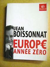 Livre Europe année zéro de Jean Boissonnat /Z43