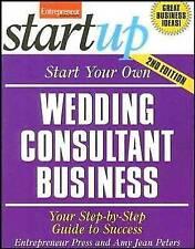(Very Good)-Start Your Own Wedding Consultant Business (Entrepreneur Magazine's