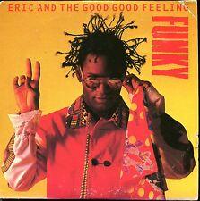ERIC AND THE GOOD GOOD FEELING - FUNKY - RARE CARDBOARD SLEEVE CD MAXI