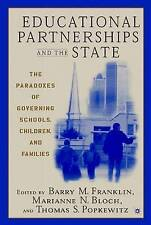 Educational Partnerships and the State: The Paradoxes of Governing Schools, Chil