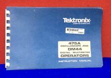 TEKTRONIX INSTRUCTION MANUAL FOR 475A OSCILLOSCOPE / DM44 DIGITAL MULTIMETER