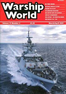 Warship World Volume 17 Number 3 March/April 2021