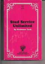 STUD SERVICE UNLIMITED ~ PEYOTE PRESS 513 1969 PROFESSOR TUCK EROTICA SLEAZE