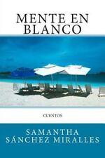 Mente en Blanco by Samantha Sánchez Miralles (2014, Paperback)