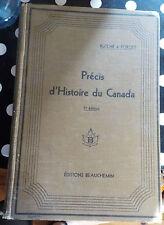PRECIS D' HISTOIRE DU CANADA - EDITION BEAUCHEMIN - 1928 - RUTCHE