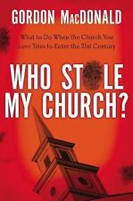 Who Stole My Church?: What to Do When the Church You Love Tries to Enter the 21s