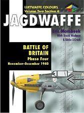 Battle of Britain Phase Four: November-December 1940 (Jagdwaffe), Mombeek, Eric,