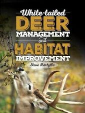 , White-tailed Deer Management and Habitat Improvement, Bartylla, Steve, Book
