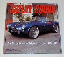 Shelby Cobra-The Shelby American Original Archives 1962-1965 Dave Friedman