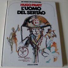 PRATT: L'UOMO DEL SERTAO (1° ed. Cepim 1978 - un uomo un'avventura)