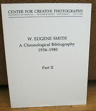 W Eugene Smith A Chronological Bibliography 1934 1980 Part II PB