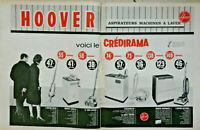 PUBLICITÉ DE PRESSE 1963 HOOVER ASPIRATEURS MACHINES A LAVER ASPIRO-BALAI BOULE