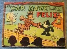 """War Daze"" with Felix by Pat Sullivan (1939-1945) Rare comic"