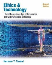 Ethics and Technology: Ethical Issues in an Age of Information and Com-ExLibrary