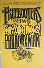 """Barry Windsor-Smith's The Freebooters/Young Gods/The Paradoxman 5""""x8"""" ashcan"""