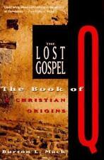 The LOST GOSPEL The Book of Q & Christian Origins~Stated 1st Ed/1st Print HCDJ