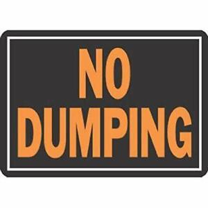 SIGN NO DUMPING 10X14IN ALUM