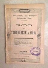 TRATTATO DI TRIGONOMETRIA PIANA BIBLIOTECA DEL POPOLO N. 292 FINE '800