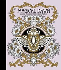 MAGICAL DAWN ADULT COLORING BOOK - KARLZON, HANNA. Hardback with premium paper