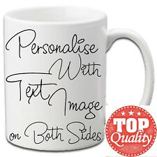 PERSONALISED MUG TEXT PHOTO BIRTHDAY MUM DAD COFFEE TEA CUP ANY NAME OR MESSAGE