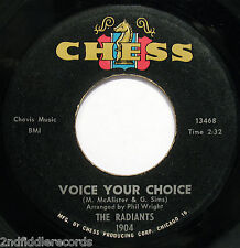THE RADIANTS-Voice Your Choice-Northern Soul Doo Wop 45-CHESS #1904