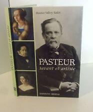 Pasteur.Savant et artiste.Maurice VALLERY-RADOT.Éditions Hervas BB5