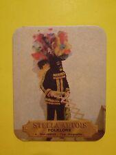 BELGIUM Beer Pub Coaster ~*~ STELLA ARTOIS  Folklore #4  ~*~ Malmedy La Haguette