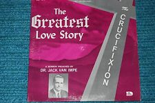 DR. JACK VAN IMPE Greatest Love Story The Crucifixion XIAN SERMON LP NM