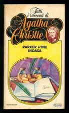 CHRISTIE AGATHA PARKER PYNE INDAGA MONDADORI 1982 TUTTI I RACCONTI 14 I° EDIZ.