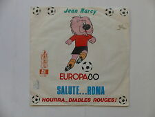 JEAN NARCY Europa 80 Salute ... Roma Hourra Diables rouges GD 1009 Football foot