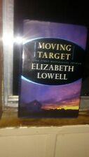 ELIZABETH LOWELL MOVING TARGET HARDBACK USED EX COND.