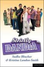 Modern Plays: Strictly Dandia by Sudha Bhuchar, Bloomsbury Publishing Staff...