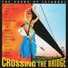Soundtrack Fatih Akin Crossing The Bridge - The Sound Of Istanbul 2xVinyl LP