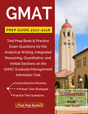 GMAT Prep Guide 2017-2018: Test Prep Book & Practice Exam Questions for the GMAT