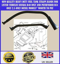 FOR NISSAN NAVARA 2.5 ONLY D40 PATHFINDER R51 2.5 06-16 FUEL TANK STRAP STRAPS