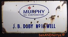 Murphy Oil Company Gas Oil Well Lease Sign Oil Field Porcelain 1950's Sign