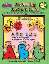Amazing ABCs and 123s: Creative Alphabet & Number Clip Art for Classroom & Home