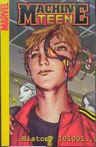 MACHINE TEEN HISTORY 101001 DIGEST TRADE PAPERBACK MARVEL COMICS 2005