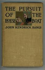 The Pursuit of the Houseboat by John Kendricks Bangs Peter Newell, Illus.