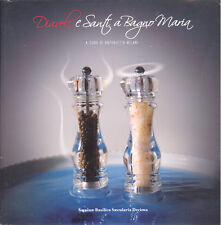 Milani: Diavoli e Santi a bagnomaria Sarsina, 2008