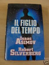 ASIMOV & SILVERBERG FIGLIO DEL TEMPO CDE 1992