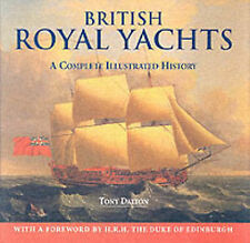 British Royal Yachts: A Complete Illustrated History, Good Condition Book, Dalto