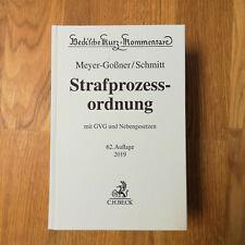 Meyer-Goßner,  Strafprozessordnung / StPO. 62. Auflage 2019