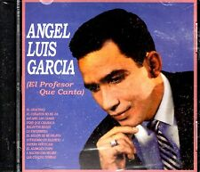 """ANGEL LUIS GARCIA - """" EL PROFESOR QUE CANTA """"- CD"""