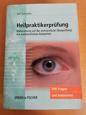 Heilpraktikerprüfung - 999 Fragen und Antworten - Rolf Schneider