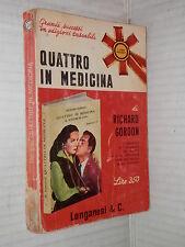 QUATTRO IN MEDICINA Richard Gordon Longanesi 1966 libro romanzo narrativa storia