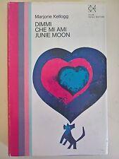LIBRO - MARJORIE KELLOGG - DIMMI CHE MI AMI JUNIE MOON - CLUB DEGLI EDITORI 1969