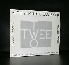 Aldo & Hannie van Eyck# TWEE/TWO Recent work#1989, nm