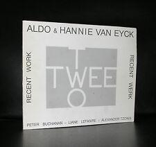 Aldo & Hannie van Eyck# TWEE/TWO Recent work#1989, nm