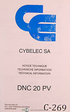 Cybelec SA DNC 20 PV, Technical Information, Notice Technique Technische, Manual